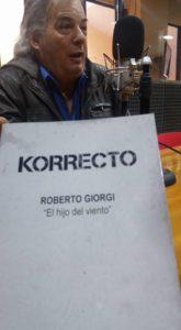 """Roberto Giorgi presentó """"Korrecto"""", su novena novela, en los estudios de Radio Universidad (93.5 MHZ)."""