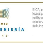 Abierta la inscripción al Premio Pre Ingeniería del CAI