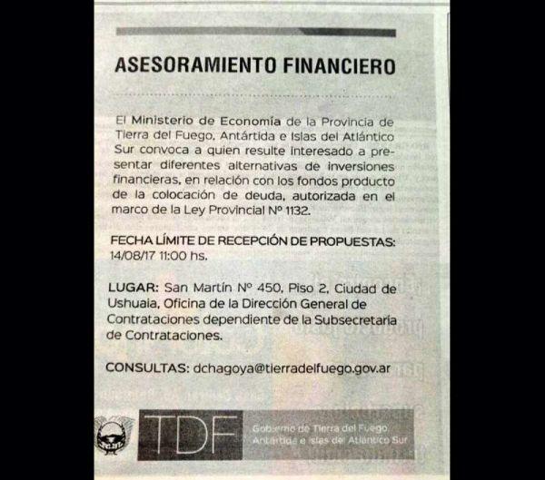 En la edición del viernes 4 de agosto del diario El Sureño, el gobierno publicó un aviso llamando a aportar ideas para realizar inversiones financieras con el dinero obtenido de la colocación de bonos. La obra pública prometida, seguirá esperando.