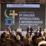 Cerró el II Congreso Mundial de diálogo intercultural e interreligioso